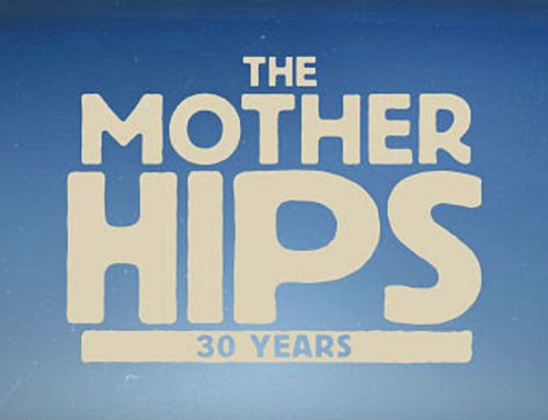 THE MOTHER HIPS CELEBRATE 30TH ANNIVERSARY IN 2021