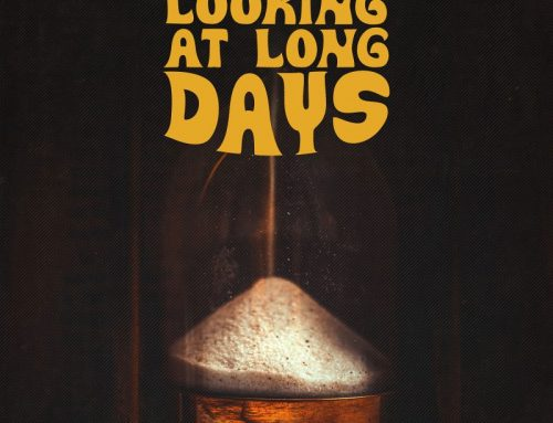 """LISTEN NOW TO """"LOOKING AT LONG DAYS"""""""
